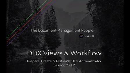 Views and Workflows Webinar 1